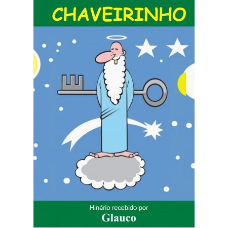 Chaveirinho + Chaveirão