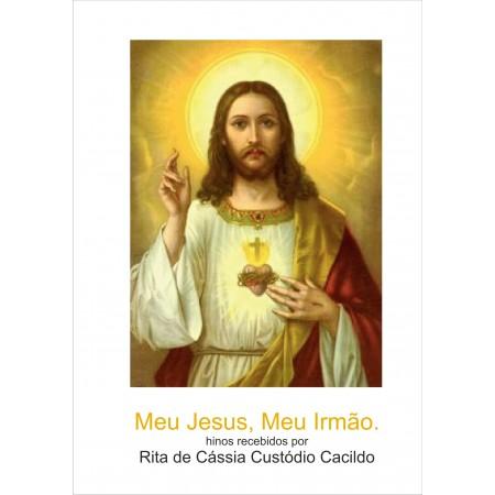 Meu Jesus, Meu Irmão